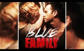 Blue Family | Drama Movie | Thriller | HD | Free Movie On Youtube