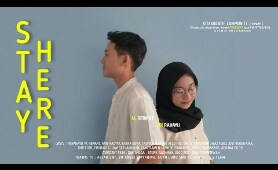 STAY HERE, DRAMA SHORT MOVIE 2019