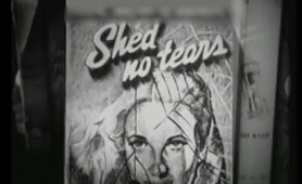 Shed No Tears (1948) [Film Noir] [Crime] [Drama]