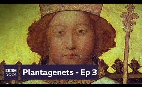 The Death Of Kings - Episode 3  | Plantagenets |  BBC Documentary