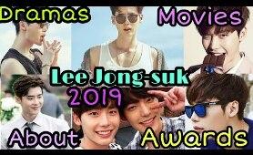 Lee Jong-Suk 2019 About, Dramas, Upcoming Drama, Movies and Awards
