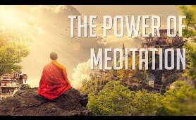 The Power of MEDITATION - Awesome BBC Documentary