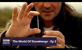 Episode 2: Age Of Ancestors | The World of Stonehenge | BBC Documentary