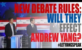 CNN Announces Changes in Rules for 2nd Democratic Primary Debate | How will this impact Andrew Yang?