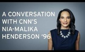 A Conversation with CNN's Nia-Malika Henderson '96