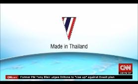 CNN : Made In Thailand