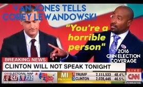 Van Jones tells Corey Lewandowski You're being a horrible person - CNN 2016 Election Coverage