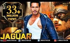 Jaguar Full Movie | Hindi Dubbed Movies 2019 Full Movie | Hindi Movies | Action Movies