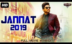 JANNAT 2019 - New Released Full Hindi Dubbed Movie | Hindi Action Movies 2019 | South Movie 2019