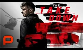 The Take Down (Full Movie) Action