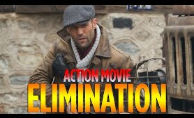 Action Movie 2020 - ELIMINATION - Best Action Movies Full Length English