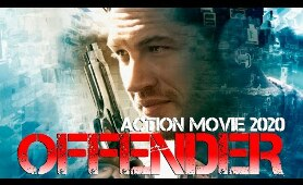 Action Movie 2020 - OFFENDER - Best Action Movies Full Length English