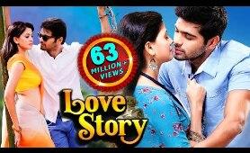 LOVE STORY (2020) South Indian Hindi Dubbed Romantic Action Movies | Aditya