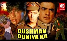 Dushman Duniya Ka Full Action Movie | Salman Khan Movies | Shah Rukh Khan Movies | Jeetendra (HD)