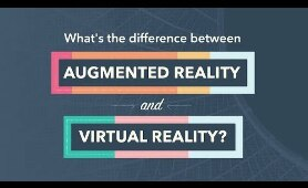What Is the Difference Between Augmented Reality (AR) and Virtual Reality (VR)?
