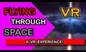 Flying through space VR