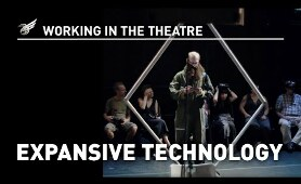Working in the Theatre: Expansive Technology
