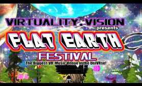 FLAT EARTH FESTIVAL (1 of 3) - VR Music App - Virtual Reality Music App