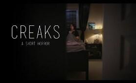 CREAKS   Short Horror Film