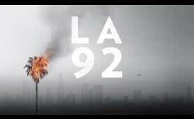LA 92 (Full Documentary)   National Geographic