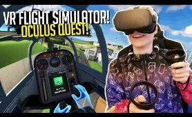 VR FLIGHT SIMULATOR with the OCULUS QUEST!