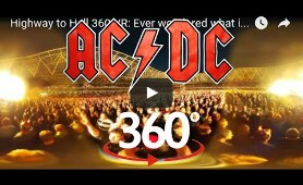 Highway to Hell 360 VR Concert: Ever wondered what it would be like to go to see AC/DC ? Axel Rose