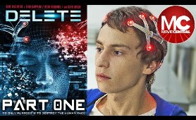 Delete (System Meltdown) | 2013 Action Sci-Fi | PART 1