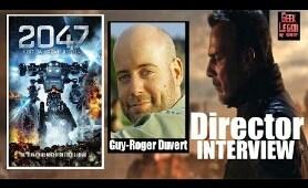 2047 : Virtual Revolution - Director Interview : Guy-Roger Duvert - Sci-Fi Movie Virtual Reality