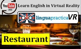 Learn English in VR - Virtual Reality English Lesson - Restaurant | LinguapracticaVR