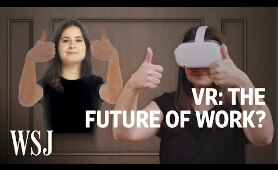 The Future of Your Office Is in a VR Headset | WSJ