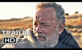 NEWS OF THE WORLD Official Trailer (2020) Tom Hanks Movie