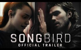 Songbird | Official Trailer [HD] | On Demand Everywhere December 11