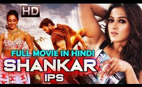 Shankar IPS- HD (2019) NEW RELEASED South Indian Full Hindi Dubbed Movie | Latest Action Movie 2019